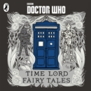 Doctor Who: Time Lord Fairy Tales - Book