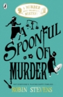 A Spoonful of Murder: A Murder Most Unladylike Mystery - Book