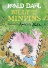 Billy and the Minpins (illustrated by Quentin Blake) - eBook