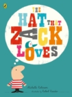 The Hat That Zack Loves - Book