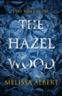 The Hazel Wood - Book