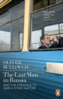 The Last Man in Russia : And The Struggle To Save A Dying Nation - Book