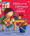 Harry and the Dinosaurs Go to School - Book