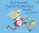 Princess Smartypants Breaks the Rules! - Book