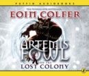 Artemis Fowl and the Lost Colony - eAudiobook