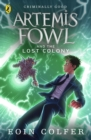 Artemis Fowl and the Lost Colony - eBook