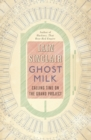 Ghost Milk : Calling Time on the Grand Project - eBook