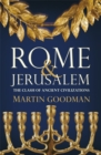 Rome and Jerusalem : The Clash of Ancient Civilizations - eBook