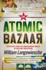 The Atomic Bazaar : Dispatches from the Underground World of Nuclear Trafficking - eBook
