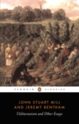 Utilitarianism and Other Essays - eBook