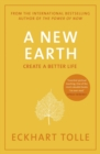 A New Earth : The life-changing follow up to The Power of Now.  My No.1 guru will always be Eckhart Tolle  Chris Evans - eBook