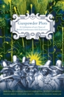 Gunpowder Plots : A Celebration of 400 Years of Bonfire Night - eBook