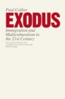 Exodus : Immigration and Multiculturalism in the 21st Century - eBook