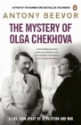 The Mystery of Olga Chekhova : The true story of a family torn apart by revolution and war - eBook