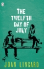 The Twelfth Day of July : A Kevin and Sadie Story - eBook