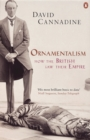 Ornamentalism : How the British Saw Their Empire - eBook