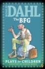 The BFG : Plays for Children - eBook