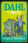 The Twits : Plays for Children - eBook