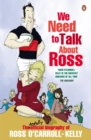 We Need To Talk About Ross - eBook