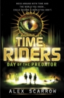 TimeRiders: Day of the Predator (Book 2) - eBook