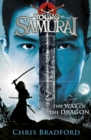The Way of the Dragon (Young Samurai, Book 3) : The Way of the Dragon - eBook