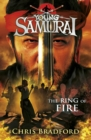 The Ring of Fire (Young Samurai, Book 6) : The Ring of Fire - eBook