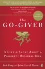 The Go-Giver : A Little Story About a Powerful Business Idea - eBook