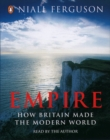 Empire : The Rise and Demise of the British World Order - eAudiobook