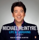 Life and Laughing : My Story - eAudiobook