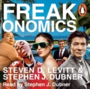 Freakonomics : A Rogue Economist Explores the Hidden Side of Everything - eAudiobook