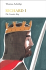Richard I (Penguin Monarchs) : The Crusader King - Book
