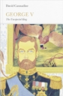 George V (Penguin Monarchs) : The Unexpected King - Book