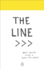 The Line : An Adventure into the Unknown - Book
