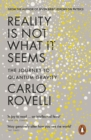 Reality Is Not What It Seems : The Journey to Quantum Gravity - Book