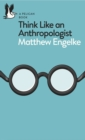 Think Like an Anthropologist - eBook