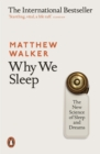 Why We Sleep : The New Science of Sleep and Dreams - eBook