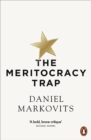 The Meritocracy Trap - Book