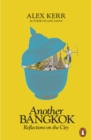 Another Bangkok : Reflections on the City - Book