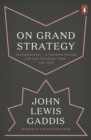 On Grand Strategy - Book