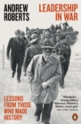 Leadership in War : Lessons from Those Who Made History - Book
