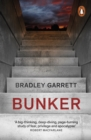 Bunker : What It Takes to Survive the Apocalypse - Book