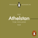 Athelstan (Penguin Monarchs) : The Making of England - eAudiobook