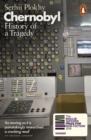 Chernobyl : History of a Tragedy - Book