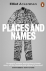 Places and Names : On War, Revolution and Returning - Book