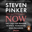 Enlightenment Now : The Case for Reason, Science, Humanism, and Progress - eAudiobook
