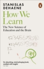 How We Learn : The New Science of Education and the Brain - Book