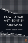How to Fight Anti-Semitism - Book