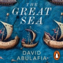 The Great Sea : A Human History of the Mediterranean - eAudiobook