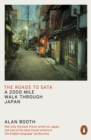 The Roads to Sata : A 2000-mile walk through Japan - eBook