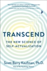 Transcend : The New Science of Self-Actualization - Book
